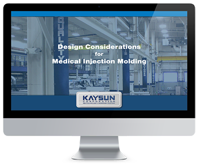 Design Considerations for Medical Injection Molding